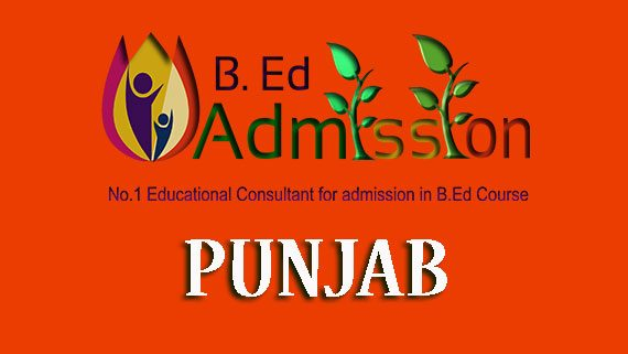 B Ed Admission in Punjab