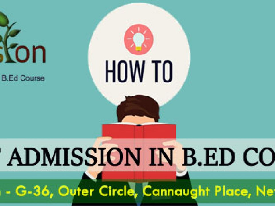 B-Ed-Admission-How-to-get admission in B.Ed course