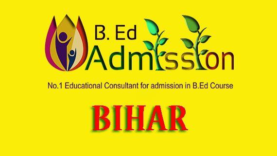 B Ed Admission in Bihar