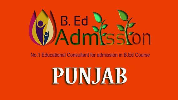 B Ed Admission in Punjab