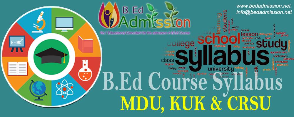 B Ed Course Syllabus online MDU KUK CRSU Haryana