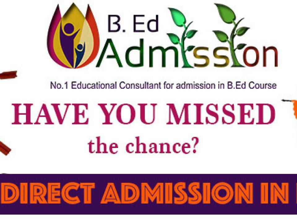 Have-u-Missed-B.Ed Admission
